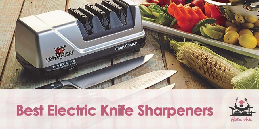7 Best Electric Knife Sharpeners in 2019