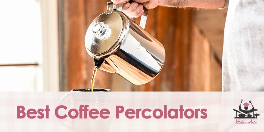 7 Best Coffee Percolators in 2020