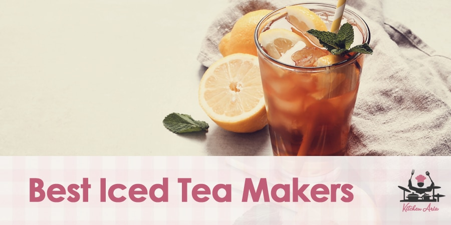 The Best Iced Tea Makers in 2021