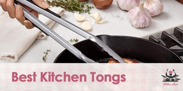 Best Kitchen Tongs