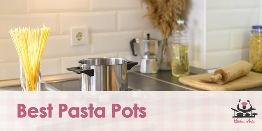 The Best Pasta Pots in 2021