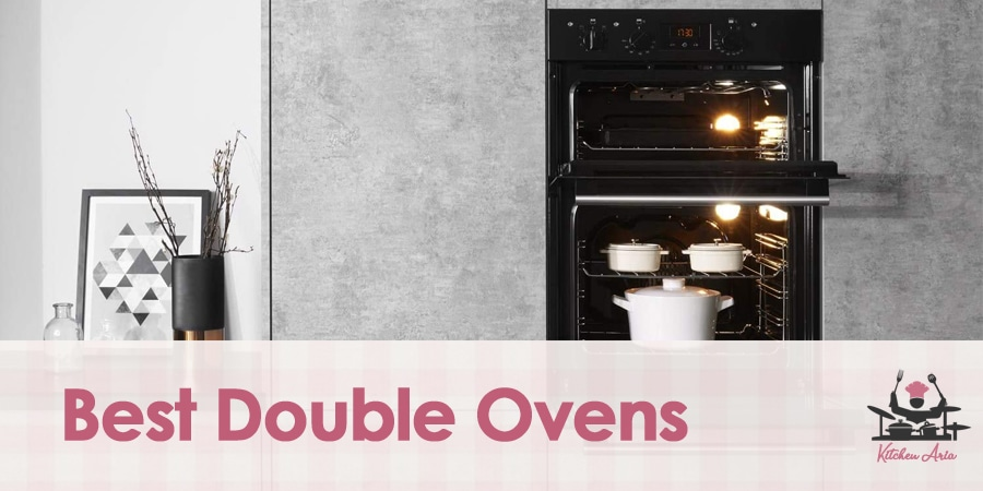 The Best Double Ovens to Buy in 2021