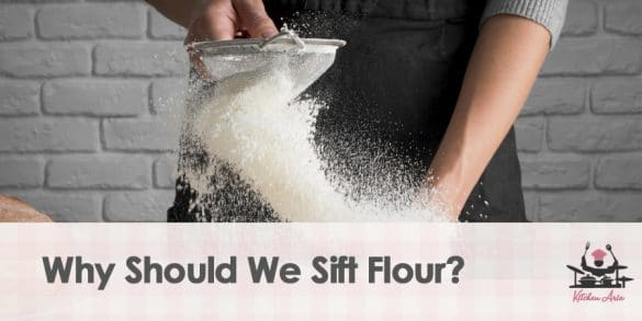 Why Should We Sift Flour?