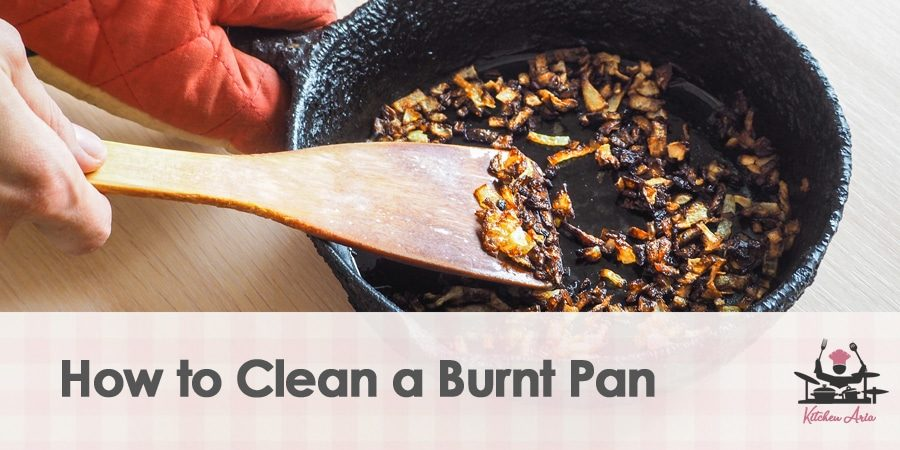 How to Clean a Burnt Pan