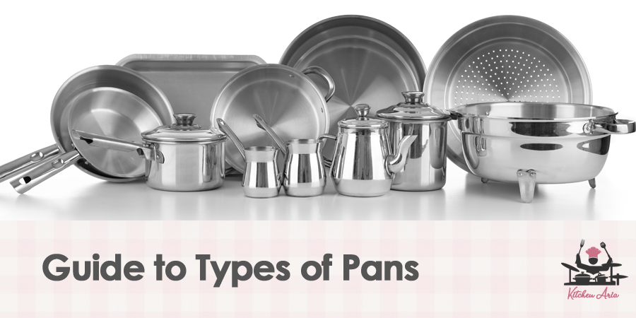 Definitive Guide to Types of Pans